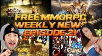Free MMORPG Weekly News Episode #21