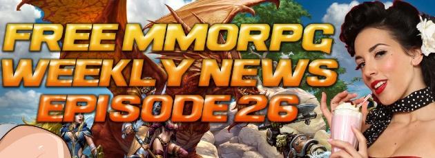 Free MMORPG Weekly News #26