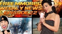 Free MMORPG Weekly News Episode #22